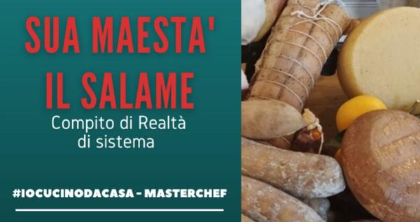 Sua Maestà il Salame 2020 - #iocucinodacasa 1
